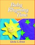 Baby Rhyming Time, Ernst, Linda L., 1555705405