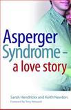 Asperger Syndrome, Sarah Hendrickx and Keith Needham, 1843105403