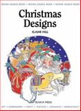 Christmas Designs, Elaine Hill, 1903975409