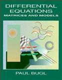 Differential Equations Student Solutions Manual : Matrices and Models, Bugl, Paul, 0023165405