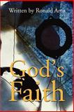 God's Faith, Ron Artis, 0595185401