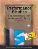 Performance Studies : The Interpretation of Aesthetic Texts, Pelias, Ronald J. and Shaffer, Tracy Stephenson, 0757545408