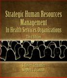 Strategic Human Resources Management : In Health Services Organizations, Hernandez, S. Robert, 0766835405