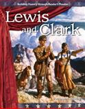 Lewis and Clark, Dona Herwick Rice and Kathleen Bradley, 1433305402