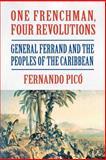 One Frenchman, Four Revolutions, Fernando Pico, 1558765409