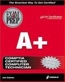 A+ Exam Prep, Andrews, Jean, 1576105407