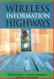 Wireless Information Highways, Katsaros, Dimitrios and Nanopoulos, Alexandros, 1591405408