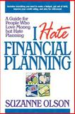 I Hate Financial Planning, Olson, Suzanne, 0071435409