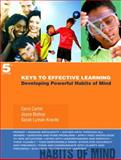 Keys to Effective Learning : Developing Powerful Habits of Mind, Carter, Carol and Bishop, Joyce, 0132295407