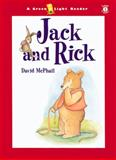 Jack and Rick, David McPhail, 0152165401