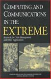 Computing and Communications in the Extreme : Research for Crisis Management and Other Applications, National Research Council Staff, 0309055407