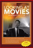 Looking at Movies, Barsam, Richard and Monahan, Dave, 0393115402