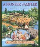 A Pioneer Sampler, Barbara Greenwood, 0395715407