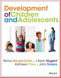 Development of Children and Adolescents : An Applied Perspective, Travers, John F. and Hauser-Cram, Penny, 0470405406