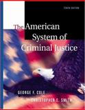 American System of Criminal Justice, Media Edition, Cole, George F. and Smith, Christopher E., 0534615406