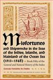 Misfortunes and Shipwrecks in the Seas of the Indies, Islands, and Mainland of the Ocean Sea, 1513-1548 : Book Fifty of the General and Natural History of the Indies, Oviedo, Gonzalo Fernandez de, 0813035406