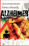 From a Branch: Alzheimer, Celia Fresno, 1477645403