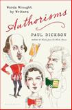 Authorisms, Paul Dickson, 1620405407