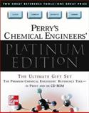 Perry's Chemical Engineers' Platinum Edition, Perry, Robert H. and Green, Donald W., 0071355405