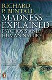 Madness Explained, Richard P. Bentall, 0140275401