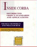 Inside CORBA : Distributed Object Standards and Applications, Mowbray, Thomas and Ruh, William A., 0201895404