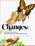 Changes : A Woman's Journal for Self-Awareness and Personal Planning, Edmondson, Judy, 0911655409