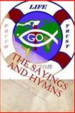 The Sayings and Hymns, Kimberly Hartfield, 1478175400