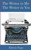 The Writer in Me, the Writer in You, Edwin Page, 1500775401