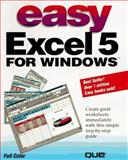 Easy Excel 5 for Windows, O'Hara, Shelley, 1565295404