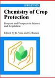 Chemistry of Crop Protection 9783527305407