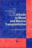 A Guide to Blood and Marrow Transplantation, Deeg, H. Joachim and Klingemann, H., 3540625402