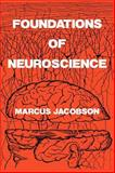 Foundations of Neuroscience, Jacobson, Marcus, 0306445409