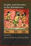 Gender and Narrative in the Mahabharata, Brodbeck, 0415415403