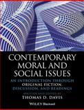 Contemporary Moral and Social Issues : An Introduction Through Original Fiction, Discussion, and Readings, , 1118625404