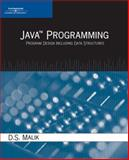 Java Programming : Program Design Including Data Structures, Malik, D. S., 1418835404