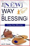 The New Way of Blessing Part 2 - Using Your Blessing, Les Crause, 1500525405