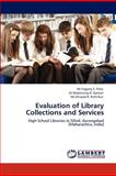 Evaluation of Library Collections and Services, Yogaraj S. Firke and Madansing D. Golwal, 3659135402
