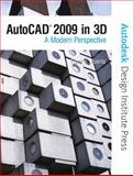 AutoCAD 2009 in 3D : A Modern Perspective, Puerta, Frank E. and Autodesk, Inc. Staff, 0138135401