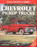 Illustrated Chevrolet Pickup Buyer's Guide, Brownell, Tom, 0760305404