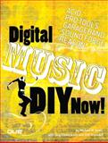 Digital Music DIY Now!, Dean, Michael W. and Frederiksen, Skip, 0789735407