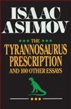 The Tyrannosaurus Prescription, Isaac Asimov, 0879755407