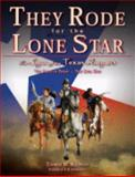 They Rode for the Lone Star, Thomas W. Knowles, 0979435404
