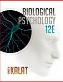 Biological Psychology, Kalat, James W., 1305105400