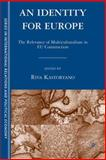 What Should Be Europe's Identity? : The Relevance of Multiculturalism in Eu Construction, , 140397540X