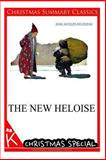 The New Heloise [Christmas Summary Classics], Jean-Jacques Rousseau, 1494825406