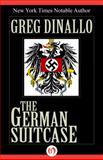 The German Suitcase, Greg Dinallo, 1497655404
