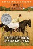 By the Shores of Silver Lake, Laura Ingalls Wilder, 0060885416