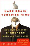 Hare Brain, Tortoise Mind, Guy Claxton, 0060955414