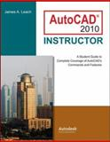 AutoCAD 2010 Instructor, Leach, James and Leach, James A., 0073375411