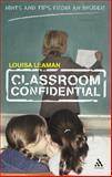 Classroom Confidential : Hints and Tips from an Insider, Leaman, Louisa, 0826485413